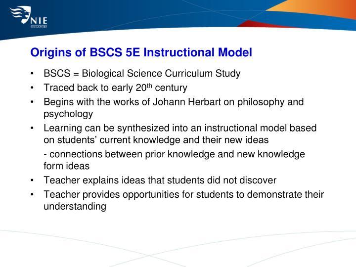 Origins of BSCS 5E Instructional Model
