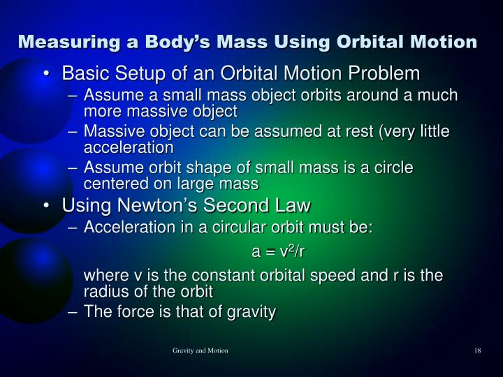 Measuring a Body's Mass Using Orbital Motion