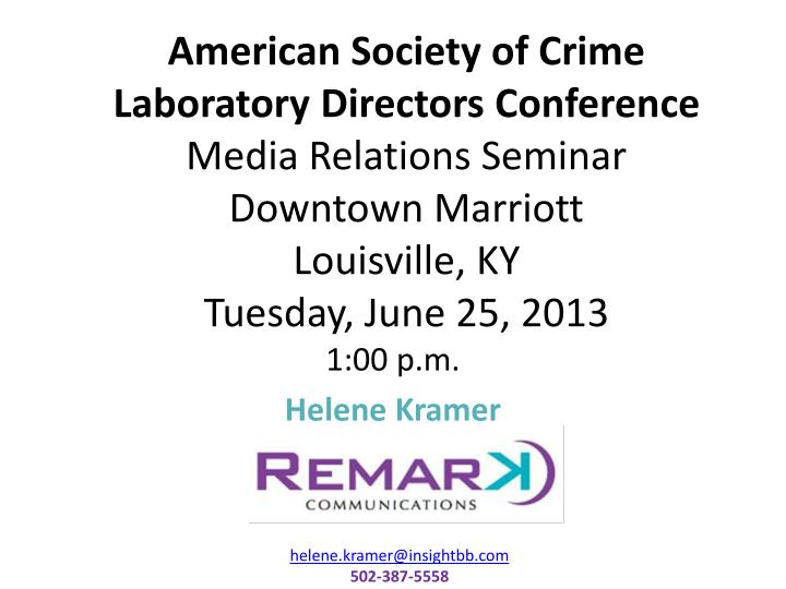 American Society of Crime Laboratory Directors Conference