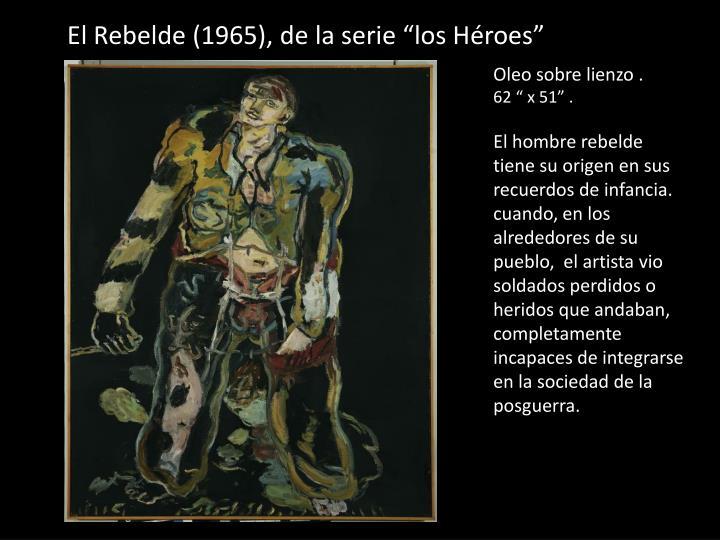 """El Rebelde (1965), de la serie """"los Héroes"""""""