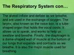 the respiratory system con