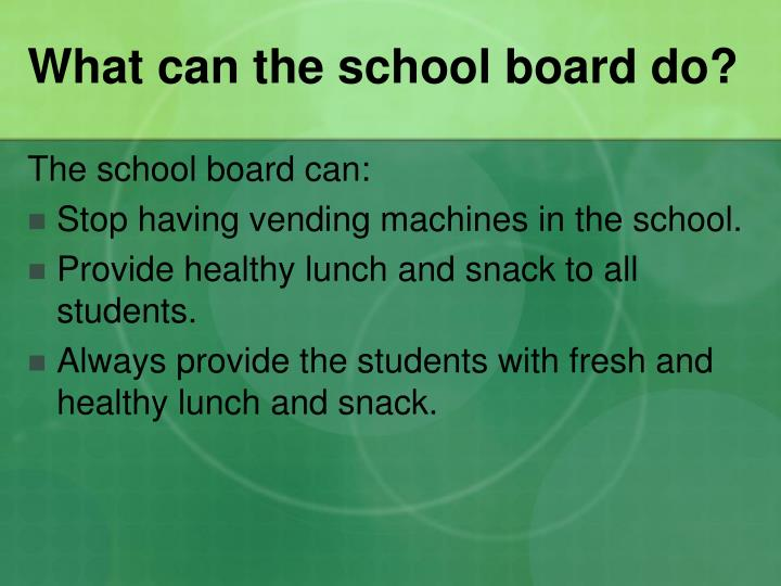 What can the school board do?