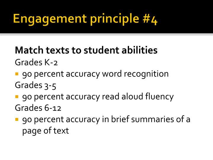 Engagement principle #4