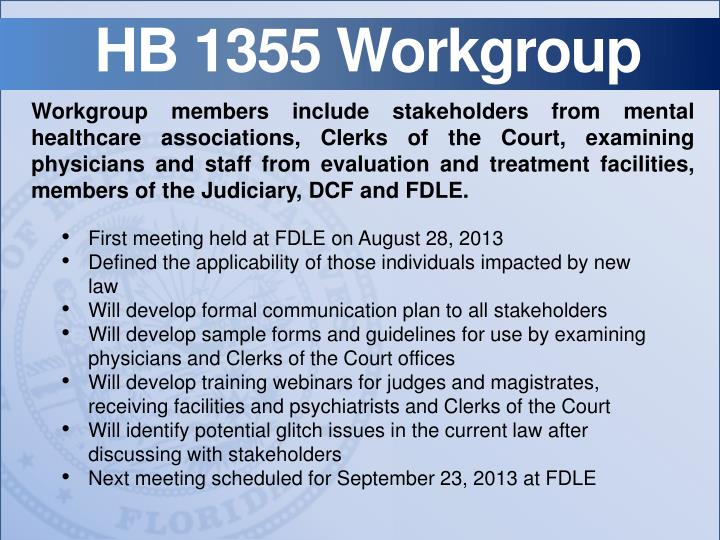 HB 1355 Workgroup
