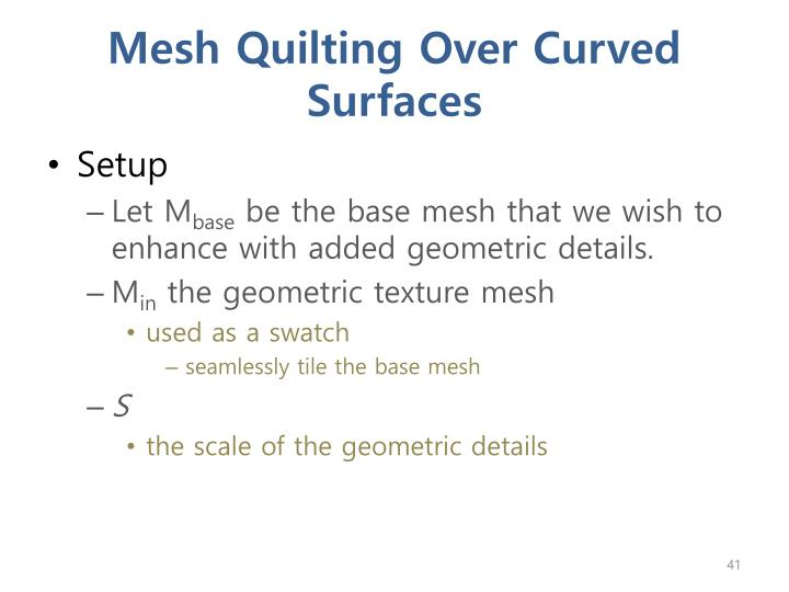 Mesh Quilting Over Curved Surfaces
