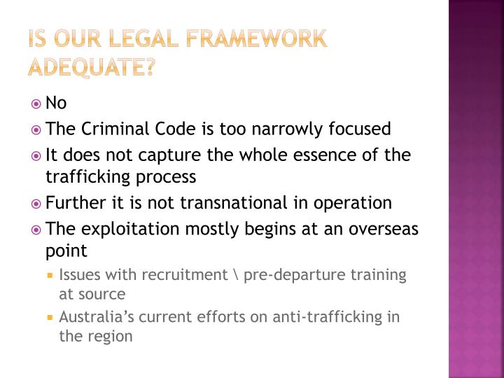Is our legal framework adequate?