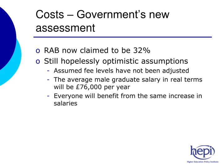 Costs – Government's new assessment