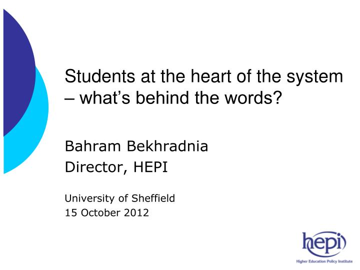 Students at the heart of the system what s behind the words