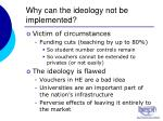 why can the ideology not be implemented