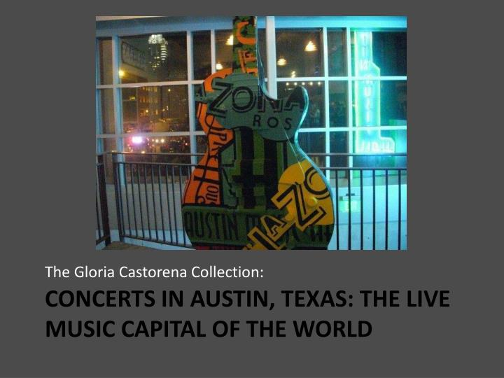 Concerts in austin texas the live music capital of the world