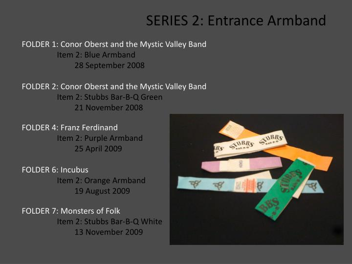 SERIES 2: Entrance Armband