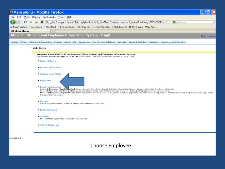 Click on Employee Self-Service located just above Main Menu on the far right