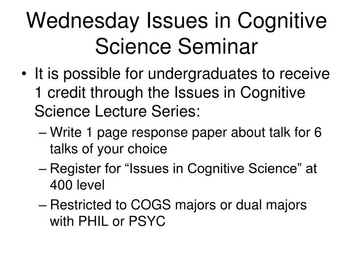 Wednesday Issues in Cognitive Science Seminar
