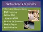 tools of genetic engineering