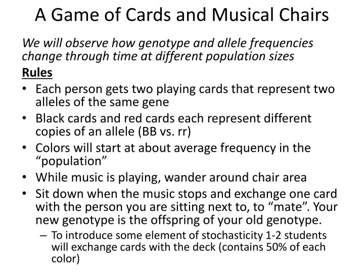 A Game of Cards and Musical Chairs