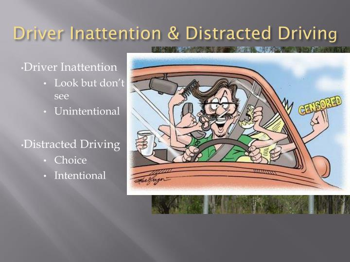 Driver Inattention & Distracted Drivin