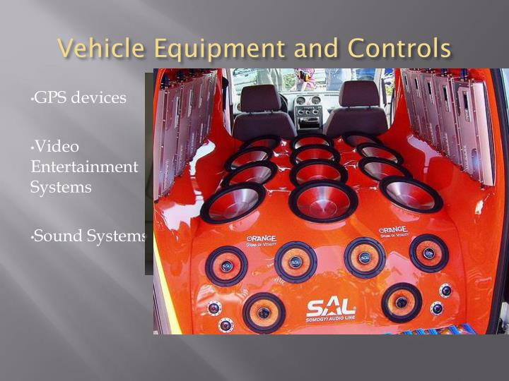 Vehicle Equipment and Controls