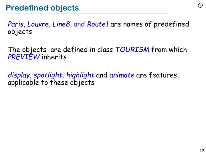 Predefined objects