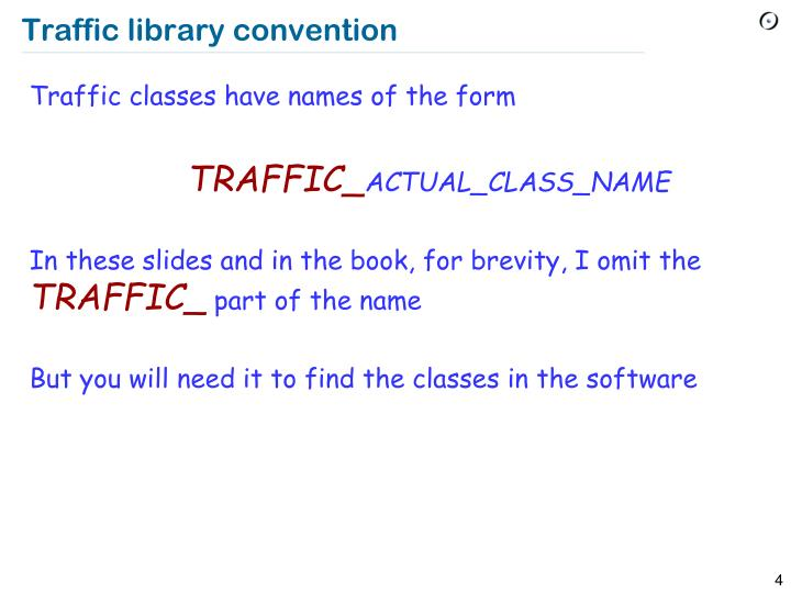 Traffic library convention