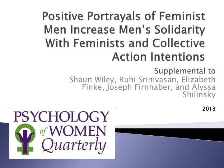 Positive Portrayals of Feminist Men Increase Men's Solidarity With Feminists and Collective Action Intentions