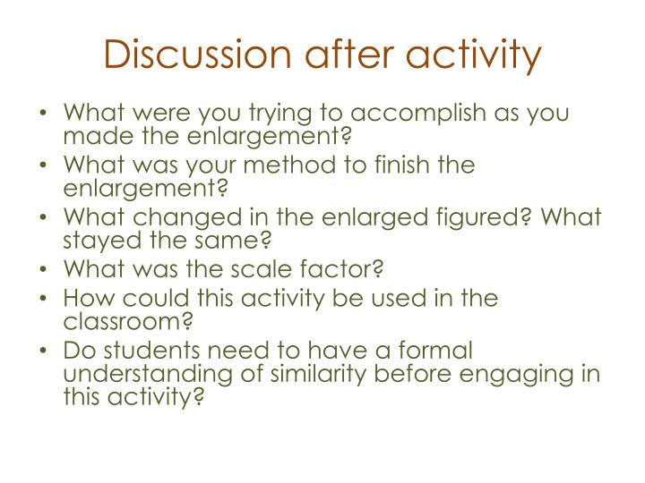 Discussion after activity