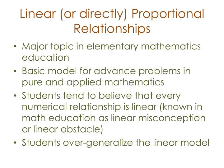 Linear (or directly) Proportional Relationships