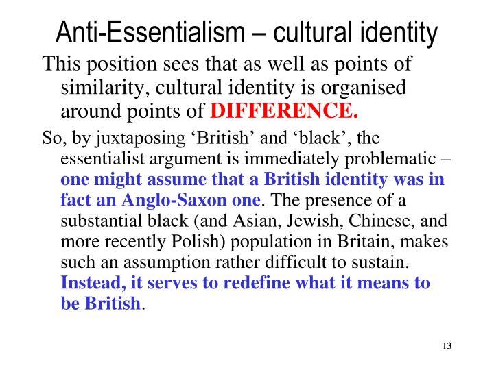 Anti-Essentialism – cultural identity