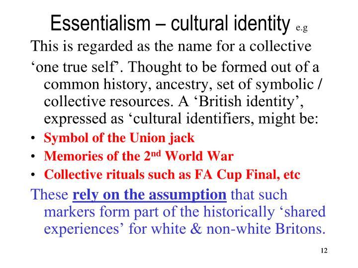 Essentialism – cultural identity