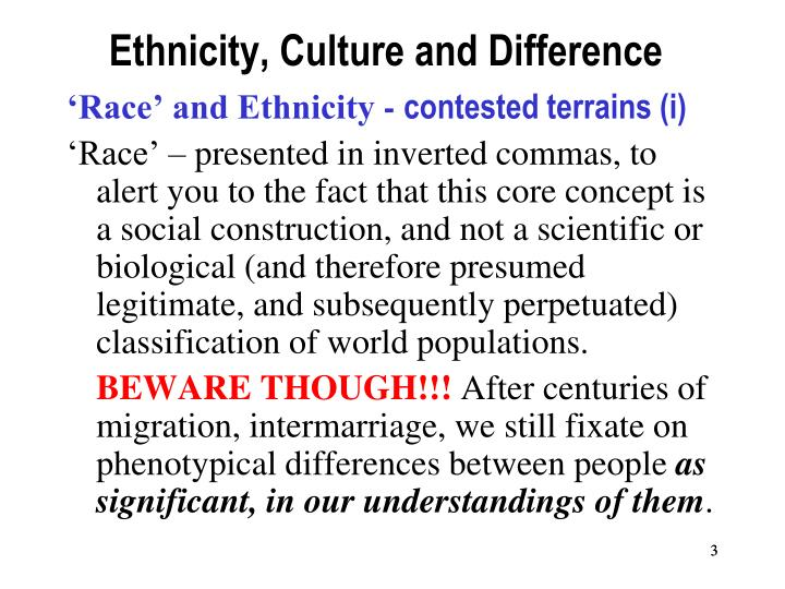 Ethnicity culture and difference1