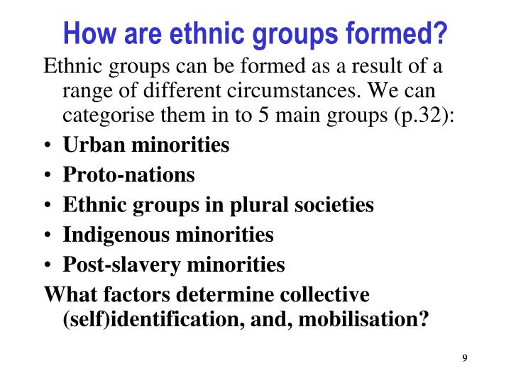 How are ethnic groups formed?