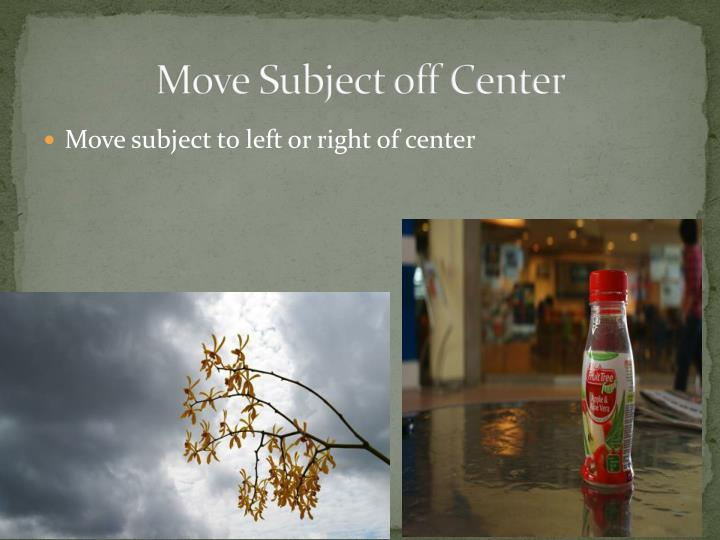 Move Subject off Center