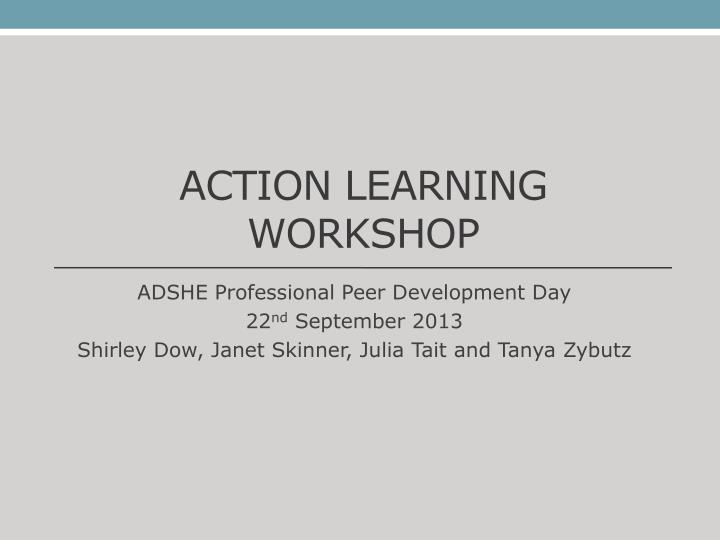 Action learning workshop