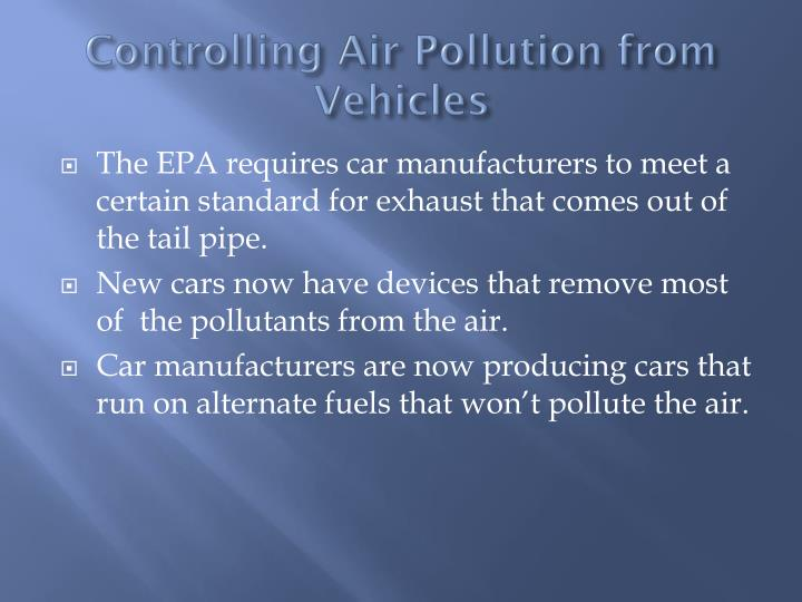 Controlling Air Pollution from Vehicles