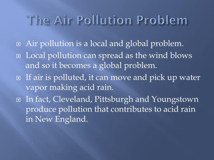 The Air Pollution Problem