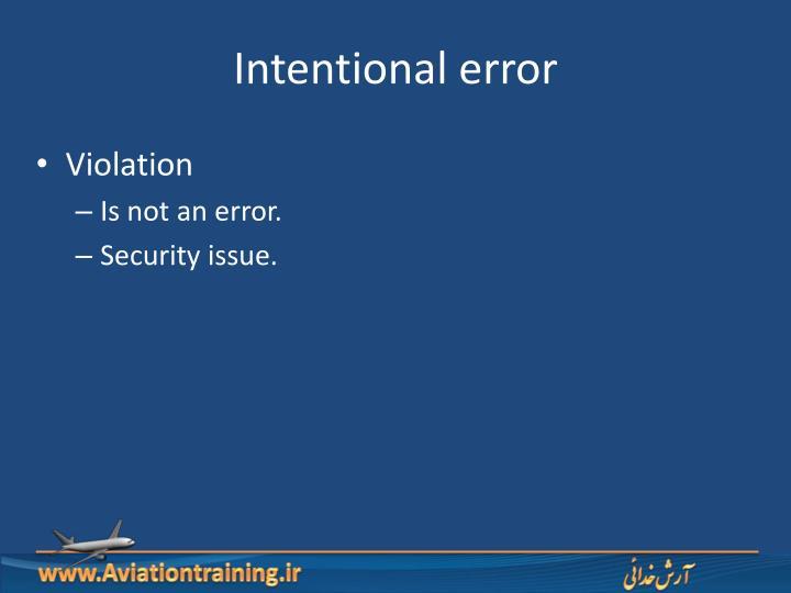 Intentional error
