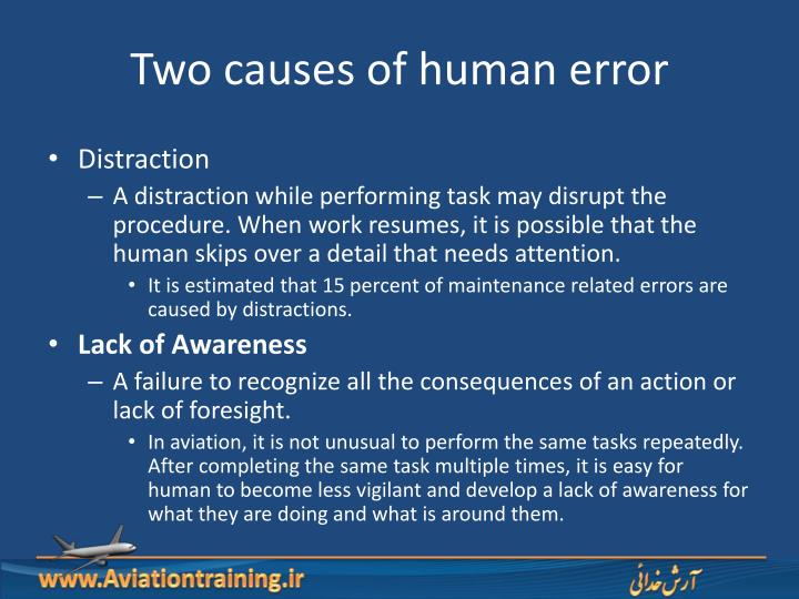 Two causes of human error