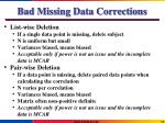 bad missing data corrections