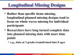 longitudinal missing designs