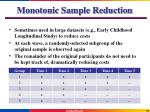 monotonic sample reduction