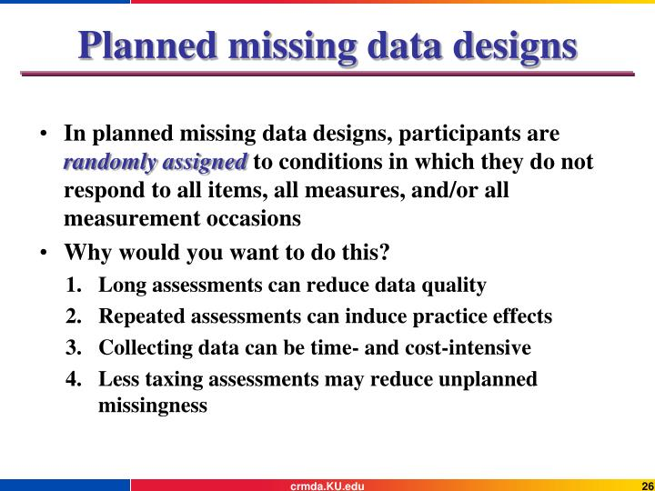 Planned missing data designs