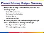 planned missing designs summary