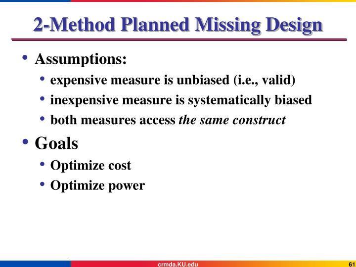 2-Method Planned Missing Design