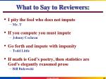 what to say to reviewers
