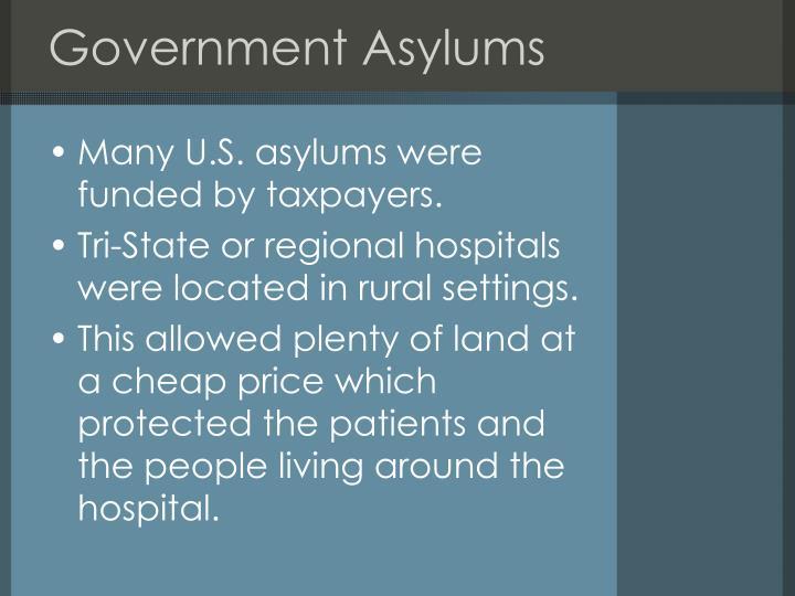 Government Asylums