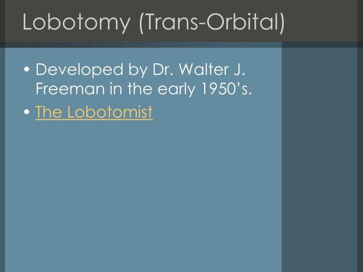 Lobotomy (Trans-Orbital)