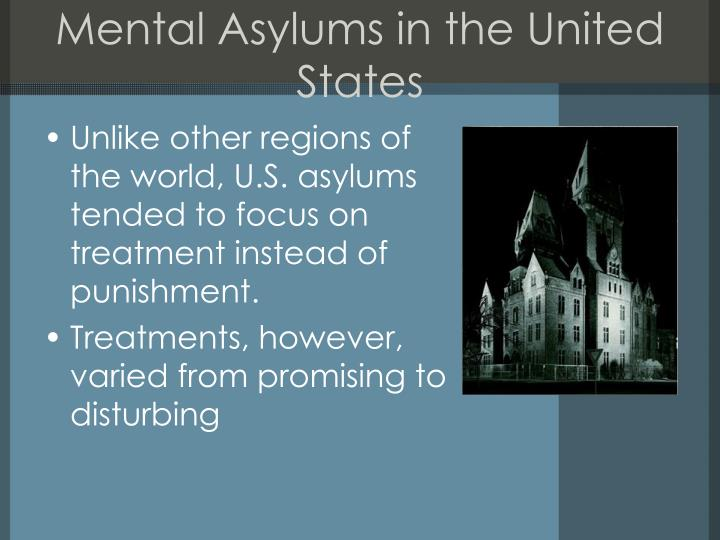Mental Asylums in the United States