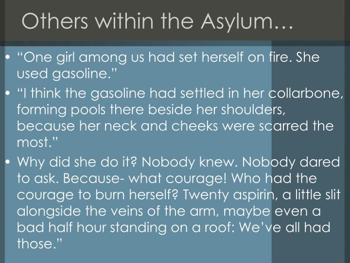 Others within the Asylum…