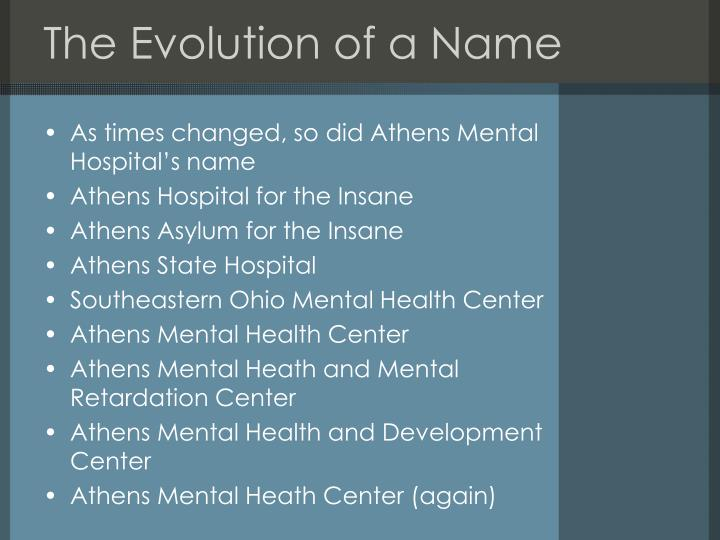 The Evolution of a Name