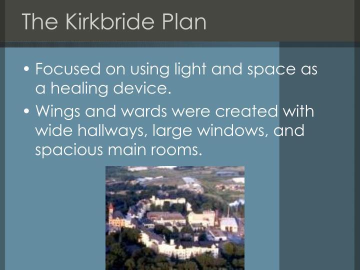 The Kirkbride Plan