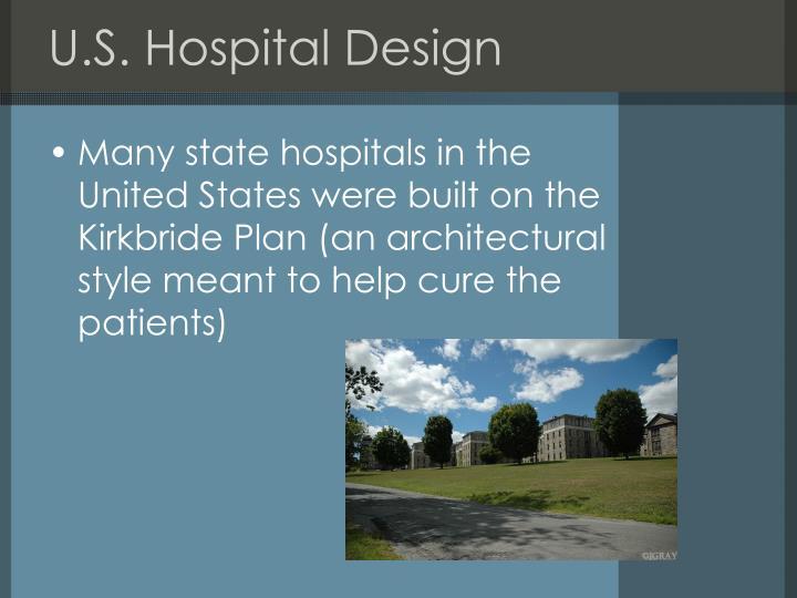 U.S. Hospital Design